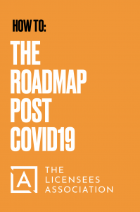 Road Map Post Covid Licensees Association